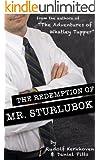 The Redemption of Mr. Sturlubok (An Interactive Novel)