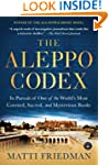 The Aleppo Codex: In Pursuit of One o...