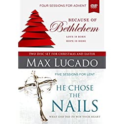 Because of Bethlehem/He Chose the Nails: A DVD Study: Love Is Born Hope Is Here