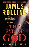 The Eye of God: A Sigma Force Novel