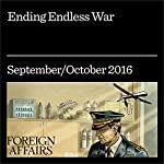 Ending Endless War | Andrew J. Bacevich