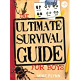 The Science of Survival: The Ultimate Survival Guide for Boys (cancelled) (The Science Of�)by MIKE Flynn