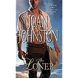 The Loner (Bitter Creek) ~ Joan Johnston