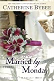 Married by Monday (Weekday Brides Series, Band 2)