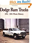 Dodge Ram Trucks: 1994-2001 Photo His...