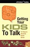 img - for Getting Your Kid to Talk book / textbook / text book