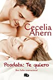 Cecelia Ahern Posdata: Te quiero / PS, I Love You