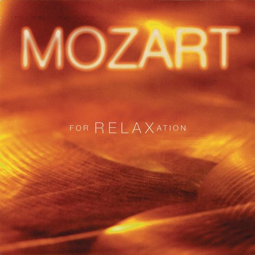 Mozart - Mozart for Relaxation - Zortam Music