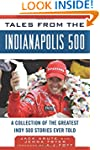Tales from the Indianapolis 500: A Co...