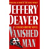 The Vanished Man: A Lincoln Rhyme Novel (Deaver, Jeffery) ~ Jeffery Deaver