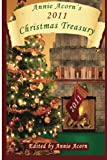 img - for Annie Acorn's 2011 Christmas Treasury: A Christmas Anthology (Volume 1) book / textbook / text book
