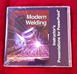 Modern Welding (11th Edition) Instructors Presentation for PowerPoint
