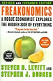 img - for Freakonomics (Revised and Expanded Edition) : A Rogue Economist Explores the Hidden Science of Everything book / textbook / text book
