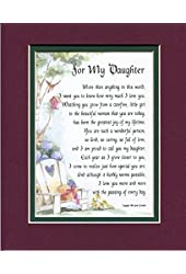 A Gift for a Daughter. #47, a Touching 8x10 Poem, Double-matted in Burgundy Over Dark Green and Enhanced with Watercolor Graphics.