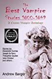img - for The Best Vampire Stories 1800-1849: A Classic Vampire Anthology book / textbook / text book