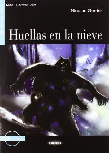 Huellas en la Nieve [With CD (Audio)] (Leer y Aprender: Nivel Segundo)