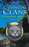 1. La guerre des Clans cycle IV : La...