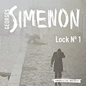 Lock No. 1: Inspector Maigret, Book 18 | Georges Semenon, David Bellos