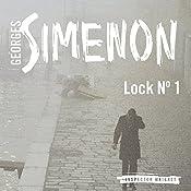 Lock No. 1: Inspector Maigret, Book 18 | Georges Semenon, David Bellos
