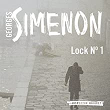 Lock No. 1: Inspector Maigret, Book 18 (       UNABRIDGED) by Georges Semenon, David Bellos Narrated by Gareth Armstrong