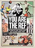 You Are the Ref: 50 Years of Paul Trevillion's Cult Classic Comic Strip
