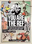 You are the Ref: 50 Years of Paul Tre...