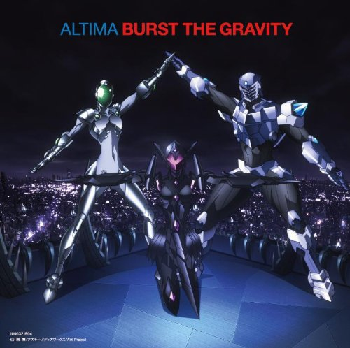 Burst The Gravity<初回限定盤>