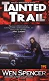 Tainted Trail (Ukiah Oregon, Book 2) (0451458877) by Spencer, Wen