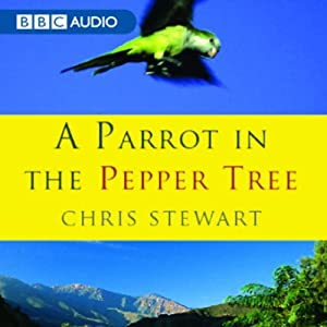 A Parrot in the Pepper Tree | [Chris Stewart]