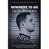 Nowhere To Govon &#34;Iain Rowan&#34;