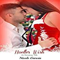 Noelle's Wish: A Christmas Tale, Book 1 Audiobook by Nicole Garcia Narrated by Kat Marlowe