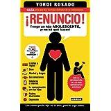 ¡Renuncio! (Spanish Edition)