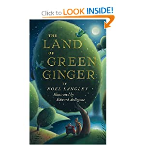 The Land of Green Ginger Noel Langley and Edward Ardizzone