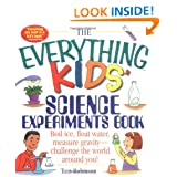 The Everything Kids' Science Experiments Book: Boil Ice, Float Water, Measure Gravity-Challenge the World Around You! – Just $6.65!