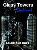img - for Glass Towers, Shattered (Glass Towers Trilogy) book / textbook / text book