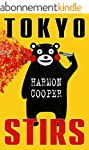 Tokyo Stirs: (Short Stories about Asi...