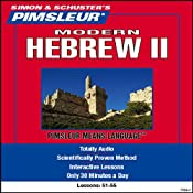 Hebrew (Modern) II: Lessons 51 to 55: Learn to Speak and Understand Hebrew (Modern) | [Pimsleur]