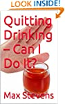 Quitting Drinking - Can I Do It?