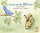 Ernest and the Big Itch (Ernest series) [Hardcover]