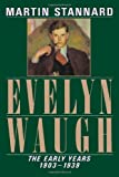 img - for Evelyn Waugh: The Early Years 1903-1939 (Vol. 1) book / textbook / text book