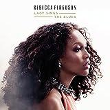 Songtexte von Rebecca Ferguson - Lady Sings the Blues
