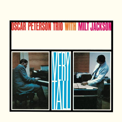 Oscar Peterson - Very Tall - Zortam Music