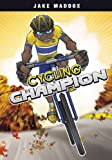 img - for Cycling Champion (Jake Maddox) book / textbook / text book