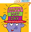 Happy Hat Day. A Silly Rhyming Children's Picture Book