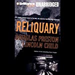 Reliquary: Pendergast, Book 2 (       UNABRIDGED) by Douglas Preston, Lincoln Child Narrated by Dick Hill