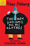 Allan Ahlberg The Man Who Wore All His Clothes (The Gaskitts)