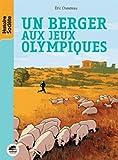 Un Berger aux Jeux Olympiques