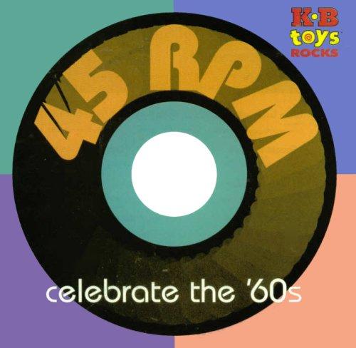 45 RPM - Celebrate the '60s