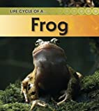Product 1432925369 - Product title Frog (Life Cycle of a . . .)