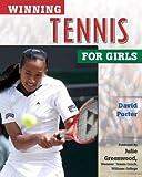 Winning Tennis for Girls (Winning Sports for Girls) (0816048150) by Porter, David